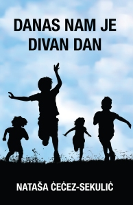 Danas Nam Je Divan Dan_cover_Feb16.indd